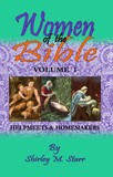 SP -Women of the Bible, volume 1 - Helpmeets & Homemakers