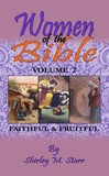 SP -Women of the Bible, volume 2 - Faithful & Fruitful