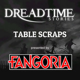 "Dreadtime Stories: ""Table Scraps"" 00095"