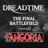 "Dreadtime Stories: ""The Final Battlefield"" 00098"