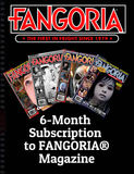 6-Month Subscription to FANGORIA® Magazine 00001