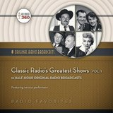 CLASSIC RADIO'S GREATEST SHOWS Volume 1 (Digital Download)