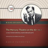 THE MERCURY THEATRE ON THE AIR Volume 1 (Digital Download)