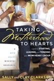 Taking Motherhood to Hearts