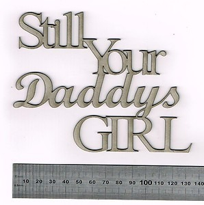 Your Still Daddy's Girl