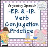 Beginning Spanish -ER and -IR Verb Conjugation practice