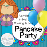 Pancake Party: Activities in Math, Cooking, and Logic