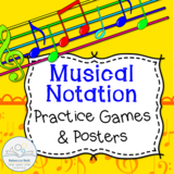 Musical Notation Games and Posters