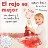 El rojo es mejor Spanish Picture Book Lesson
