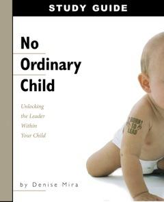 No Ordinary Child: Study Guide