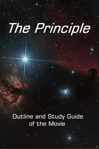 The Principle: Outline and Study Guide
